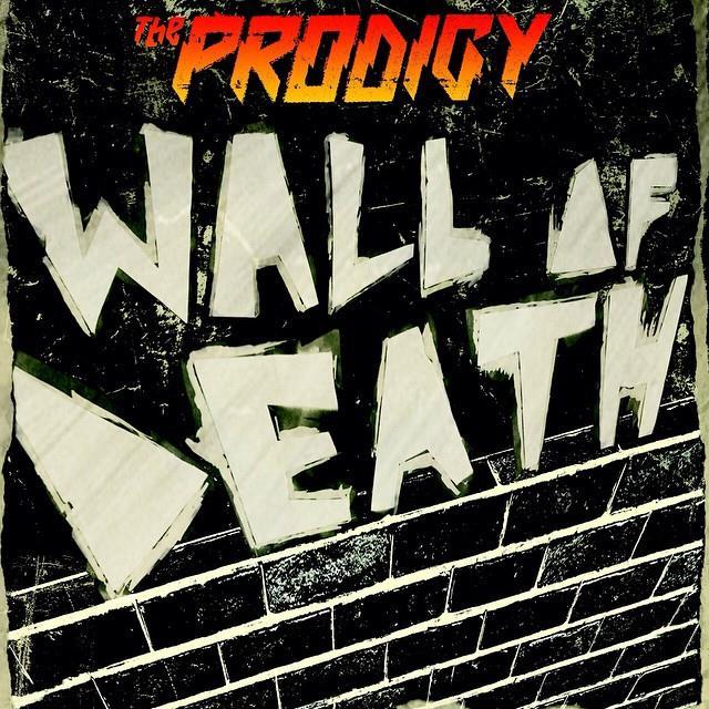 WALL OF DEATH — опубликован новый трек с грядущего студийного альбома THE PRODIGY «THE DAY IS MY ENEMY»!