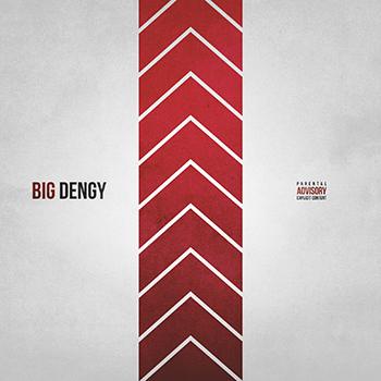 BIG DENGY