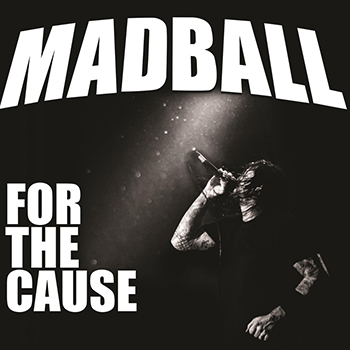Madball — For The Cause (2018) — 15 мая — дата релиза!