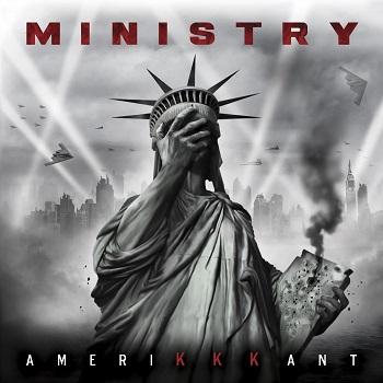 Ministry — AmeriKKKant — новый альбом после четырех лет молчания!