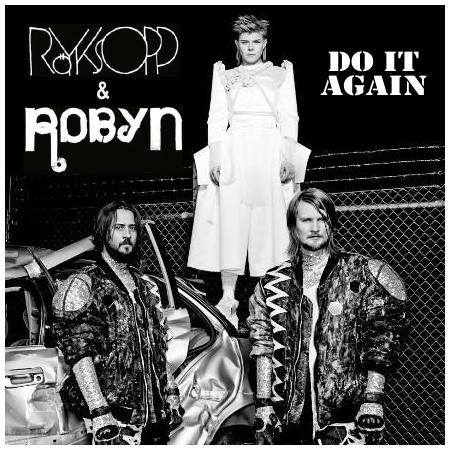 Клип RÖYKSOPP & ROBYN на песню «Do It Again»