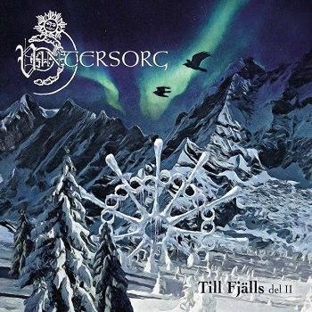 Vintersorg — Till fjälls, del II (2017) — уже в продаже!