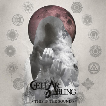 Cellar Darling — This Is The Sound (2017)