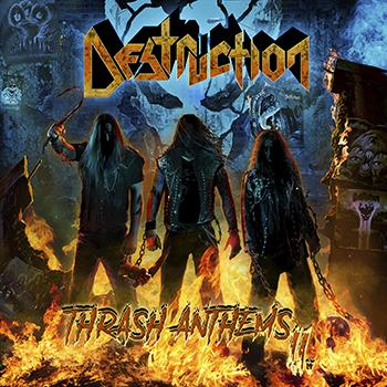 Destruction — Thrash Anthems II (2017) — дата релиза — 10 ноября