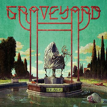 Graveyard — Peace (2018) — 25 мая — дата релиза!