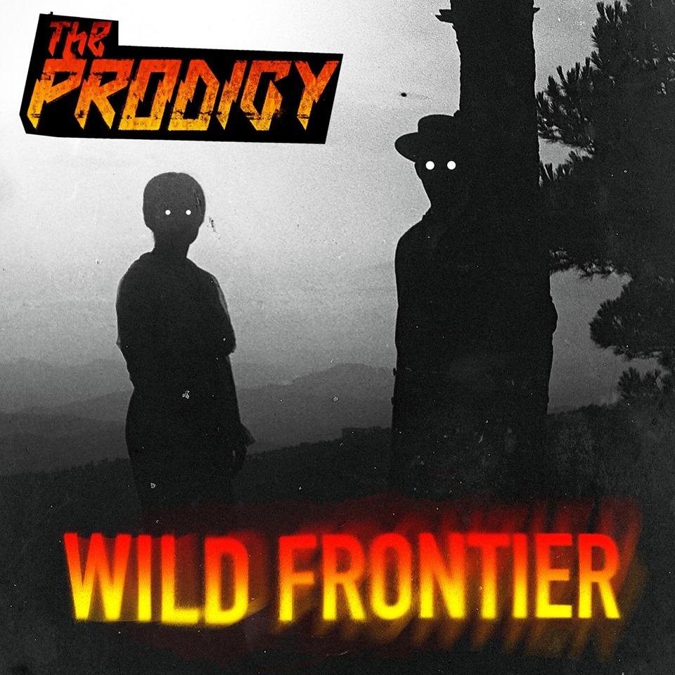 THE PRODIGY  «Wild Frontier» — новый сингл и видео!