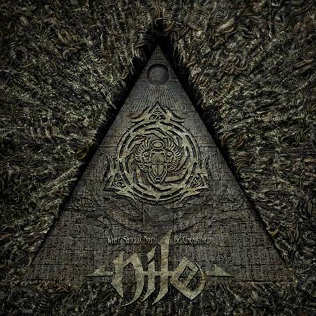 Nile «What Should Not Be Unearthed» — Предзаказ открыт!