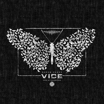 Darom Dabro — Vice (2018) — 15 июня — дата релиза!