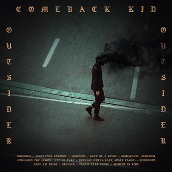 Comeback Kid — Outsider (2017) — 8 сентября — дата релиза