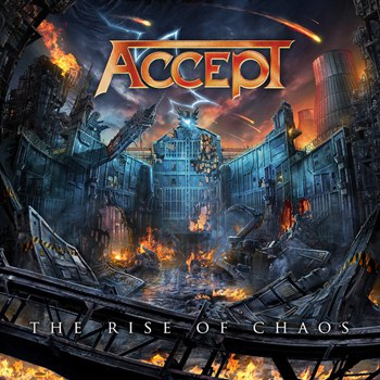 Accept «The Rise Of Chaos» — 4 августа — дата релиза!