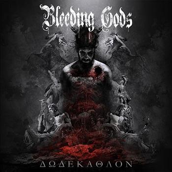 Bleeding Gods — Dodekathlon (2018) — 12 января — дата релиза!