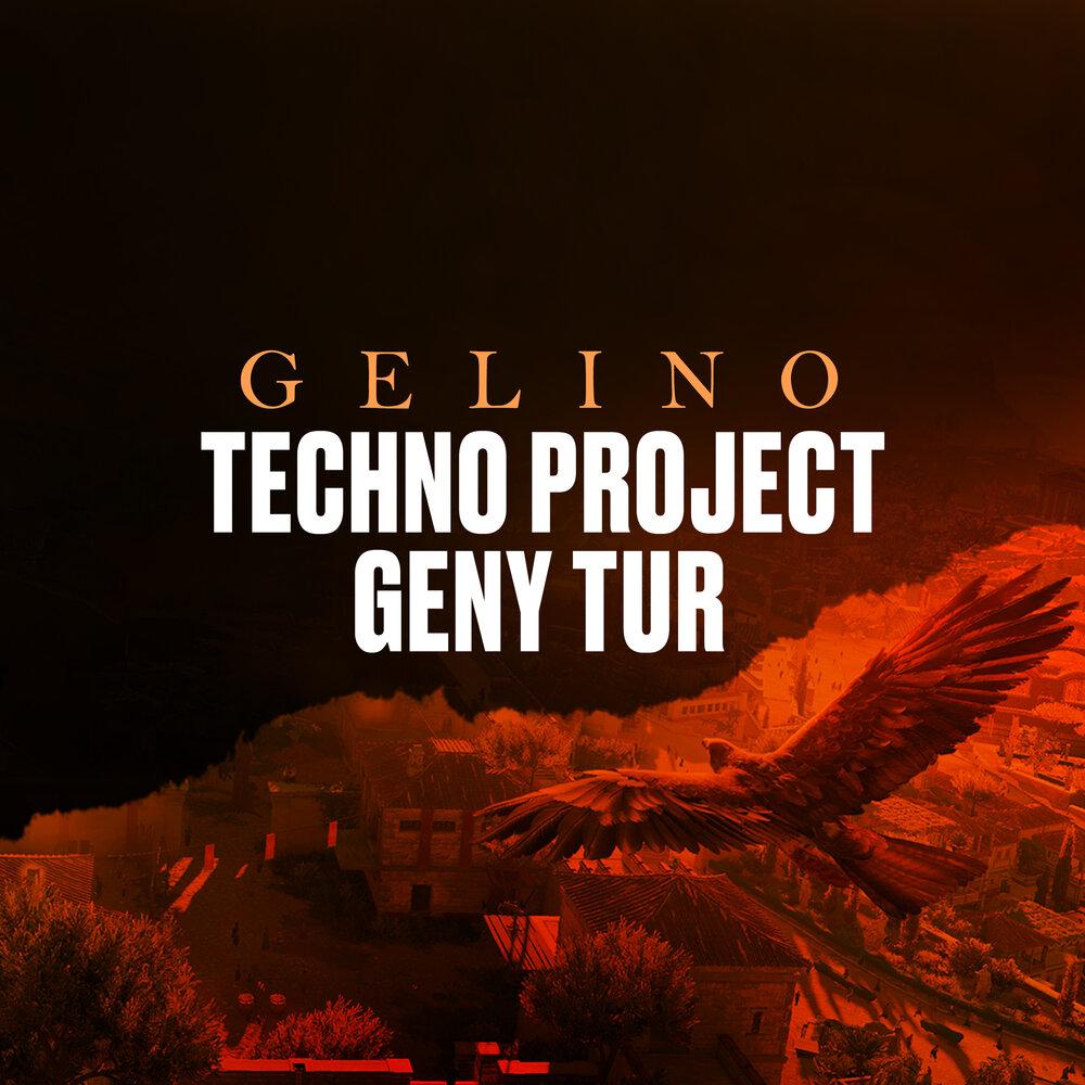 Techno Project, Geny Tur